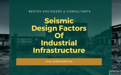Seismic Design Factors of Industrial Infrastructure