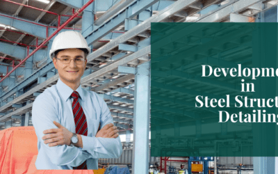 Development in Steel Structure Detailing