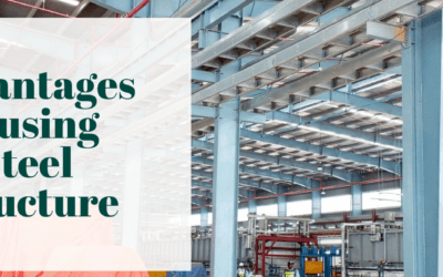 Advantages of using Steel Structure