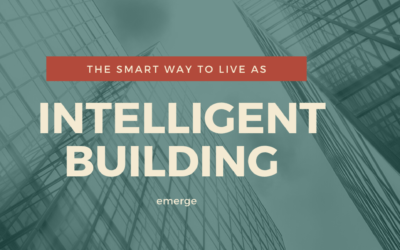 The smart way to live as intelligent building emerge