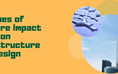 Types of moisture impact on infrastructure design