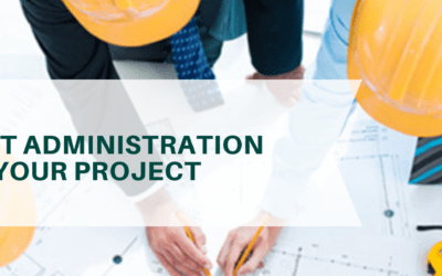 How contract administration is crucial to your project