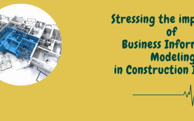 Stressing the importance of business information modeling in construction industry
