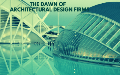 The dawn of architectural design firms