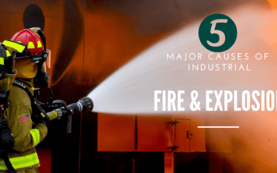 5 Major causes of Industrial fire and explosion