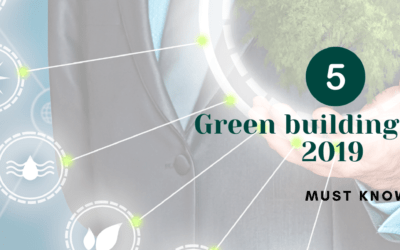 5 Green building trends 2019 – Must know